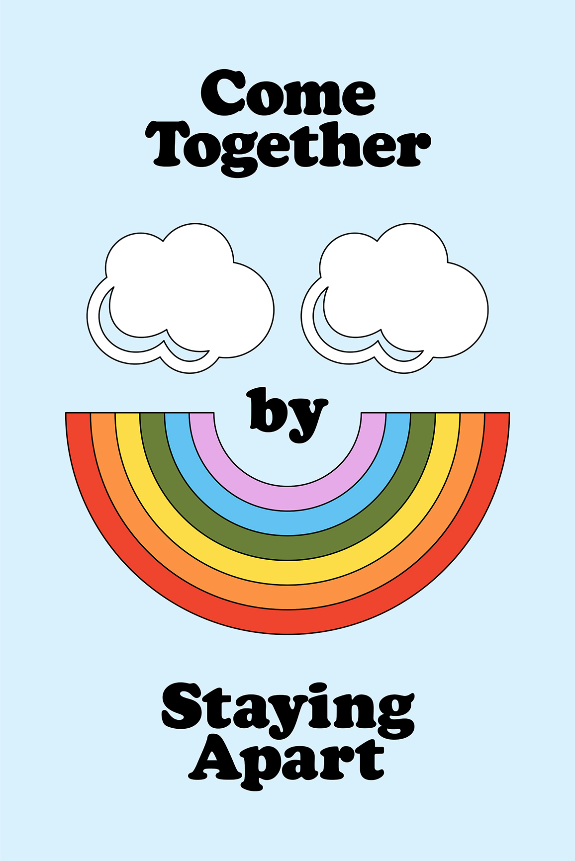 Come Together by Staying Apart