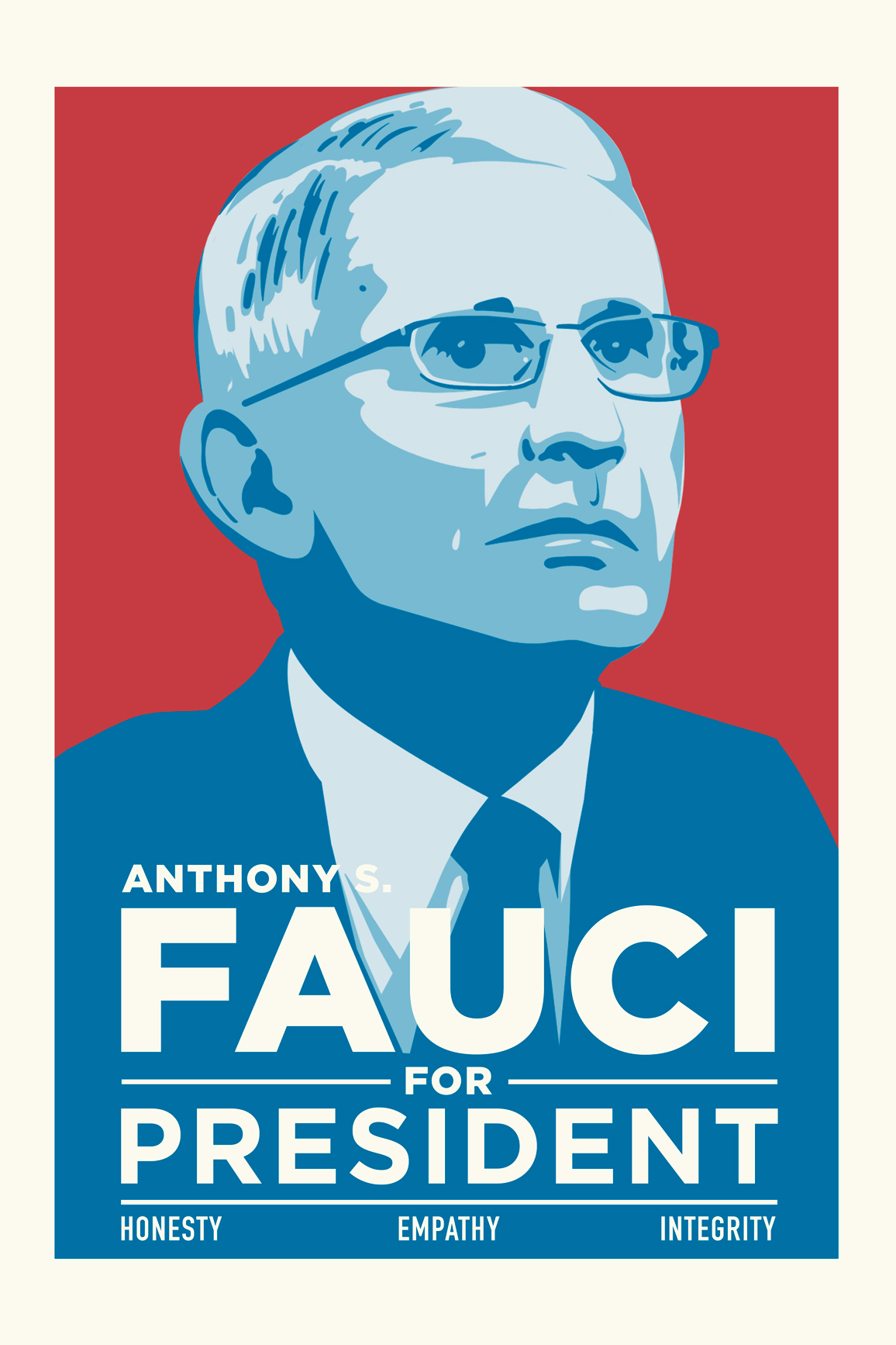 Anthony S. Fauci for President