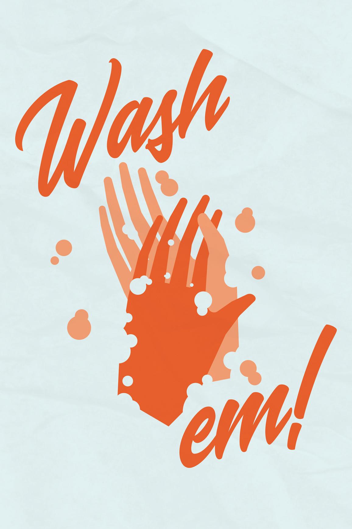 Wash em!