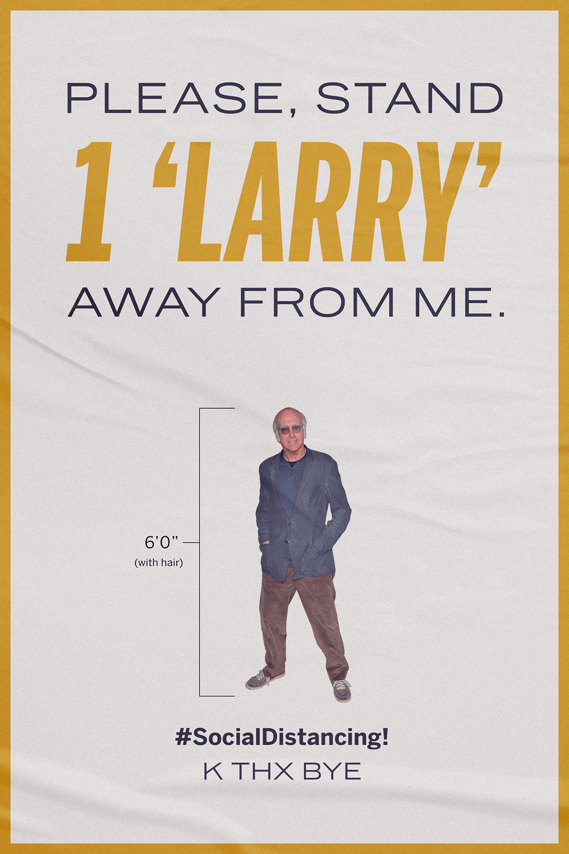 Please Stand 1 'Larry' Away From Me.