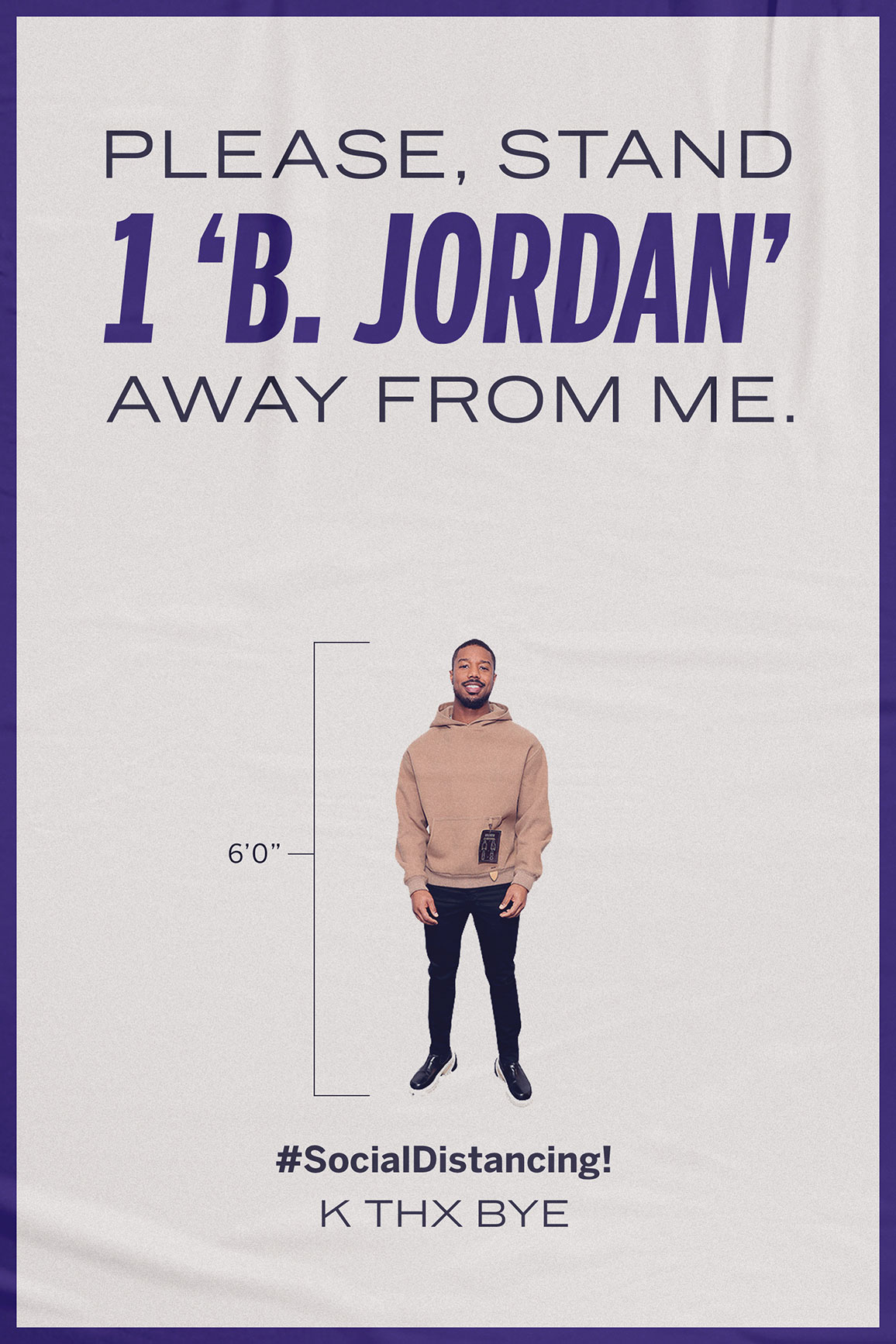 Please Stand 1 'B. Jordan' Away From Me.