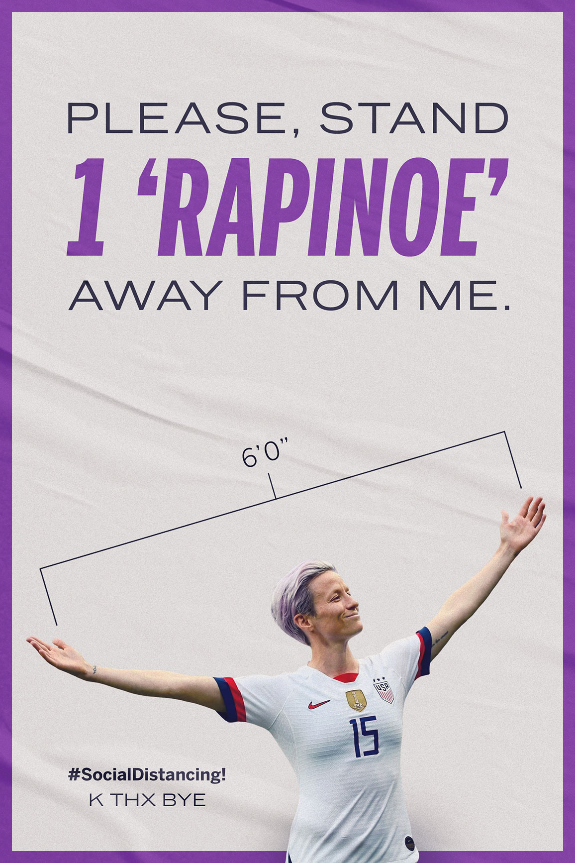 Please Stand 1 'Rapinoe' Away From Me.